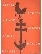 A győri Xántus János múzeum kincsei