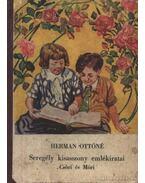 Seregély kisasszony emlékiratai - Csóri és Móri