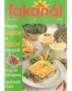 Fakanál 1998/1. 64. - Pompás sajtos és túrós receptek