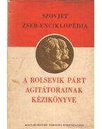 A bolsevik párt agitátorainak kézikönyve