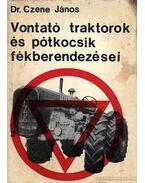 Vontató traktorok és pótkocsik fékberendezése