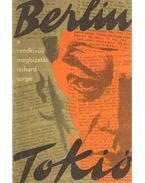 Berlin-Tokio a rendkívüli megbízatás Richard Sorge
