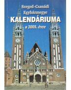 Szeged-Csanádi Egyházmegye kalendáriuma a 2003. évre
