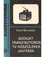 Szovjet tranzisztoros tv-készülékek javítása
