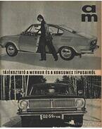 Autó-Motor 1971. évf. (hiányos, a 20. szám hiányzik)