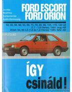 Így csináld / Ford Escort, Ford Orion