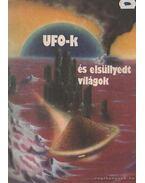 UFO-k és elsüllyedt világok