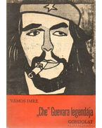 Che Guevara legendája