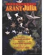 Feltámadt szerelem - A gyerekért mindent - Karácsonyi csoda - 2000/4. Arany Júlia Karácsonyi különszám
