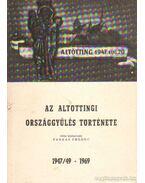 Az altöttingi országgyűlés története