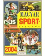 Magyar sportévkönyv 2004
