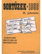 Sortüzek -1956 II. jelentés (dedikált)