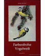 Farbenfrohe Vogelwelt