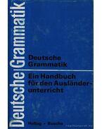 Deutsche Grammatik Ein Handbuch für den Ausländerunterricht (Német nyelvtan -külföldiek tanítására)