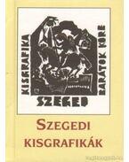 Szegedi kisgrafikák
