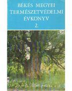 Békés megyei természetvédelmi évkönyv 2.