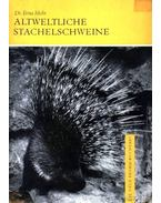 Altweltliche Stachelschweine (Az óvilági gyalog-sül)