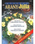 Várandós angyal - Gyengéd erőszak - Végtelen kékség - Húsvéti Arany Júlia 2000/1.