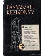 Bányászati kézikönyv II. kötet