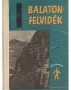 Balaton-felvidék útikalauz - Örvös János (szerk.)