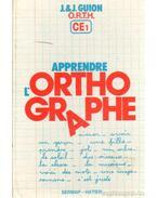 Apprendre l' Orthographe