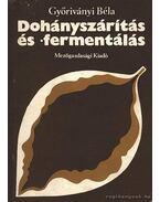 Dohányszárítás és -fermentálás