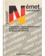 Német nyelvkönyv a középfokú állami nyelvizsgára előkészítő és társalgó tanfolyamok számára