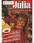 Kés, villa, olló - Folyékony arany - Mégis kinek a gyereke ? 1998/2. Júlia különszám