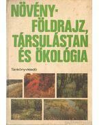 Növényföldrajz, társulás és ökológia