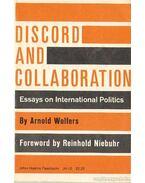 Discord and collaboration / Viszály és együttműködés