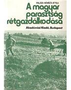 A magyar parasztság réteggazdálkodása