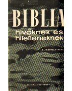Biblia hivőknek és hitetleneknek