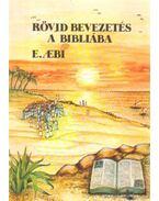 Rövid bevezetés a bibliába