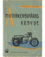 A motorkerékpáros könyve