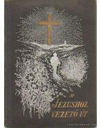 A Jézushoz vezető út