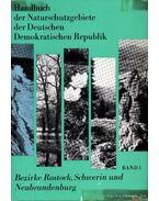 Handbuch der Naturschutzgebiete der Deutschen Demokratischen Republik Band 1.