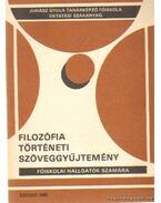 Filozófia történeti szöveggyűjtemény