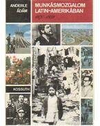 Munkásmozgalom Latin-Amerikában 19870-1959