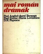 Mai román drámák