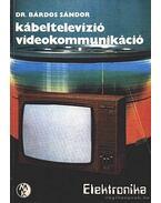 Kábeltelezízió videokomunikáció