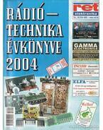 A Rádiótechnika évkönyve 2004 - Békei Ferenc