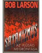 Sátánizmus az ifjúság megrontása