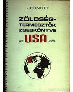 Zöldségtermesztők zsebkönyve az USA-ból