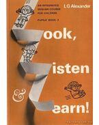Look, Listen, and Learn! 2 - Nézz, Hallgass és tanulj!