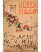 Húzzad cigány II. kötet