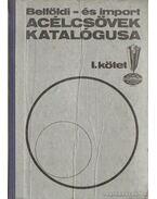 Acélcsövek katalógusa I-II.