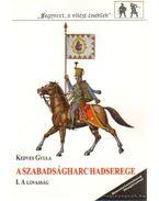 A szabadságharc hadserege I. - A lovasság
