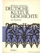 Deutsche Kultur Geschichte im Grundriss