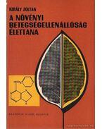 A növényi betegségellenállóság élettana