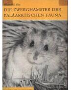 Die Zwerghamster der Palaarktischen Fauna